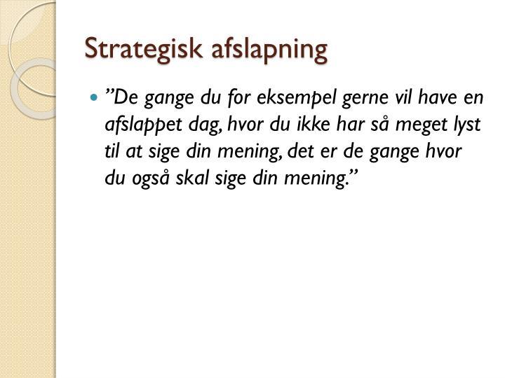 Strategisk afslapning
