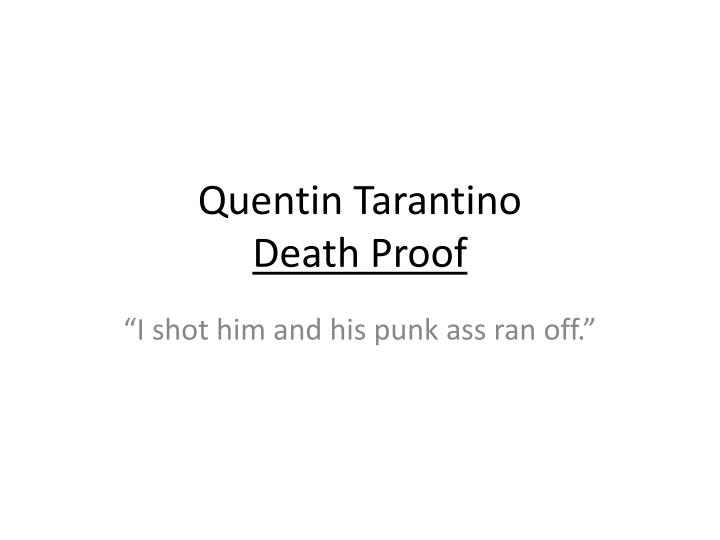 quentin tarantino death proof