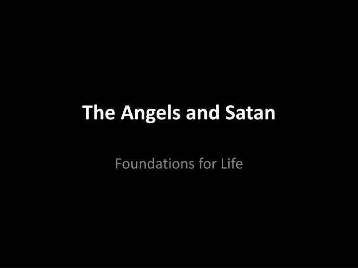 The angels and satan