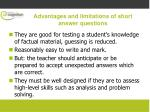advantages and limitations of short answer questions