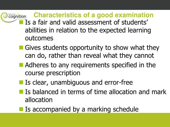 Characteristics of a good examination