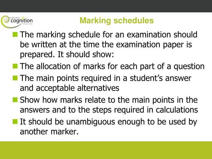 Marking schedules