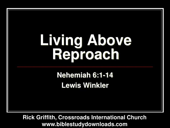 Living above reproach