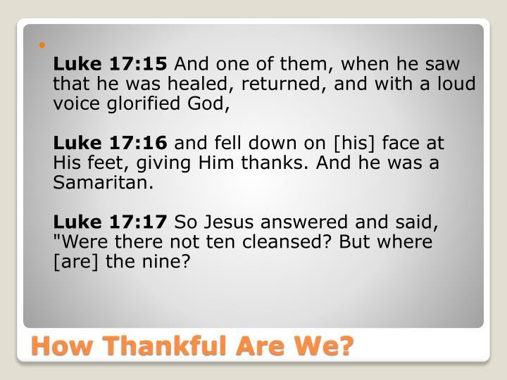Luke 17:15