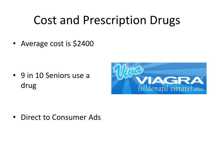 Cost and Prescription Drugs
