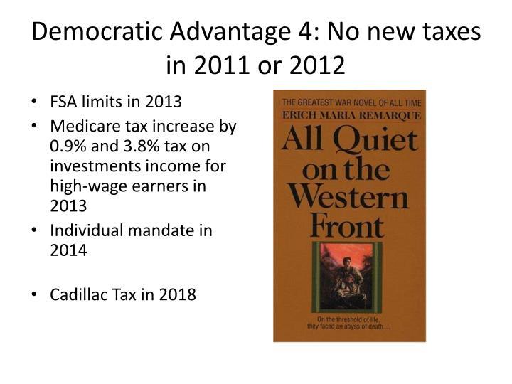 Democratic Advantage 4: No new taxes in 2011 or 2012