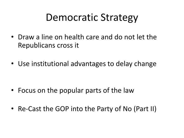 Democratic Strategy
