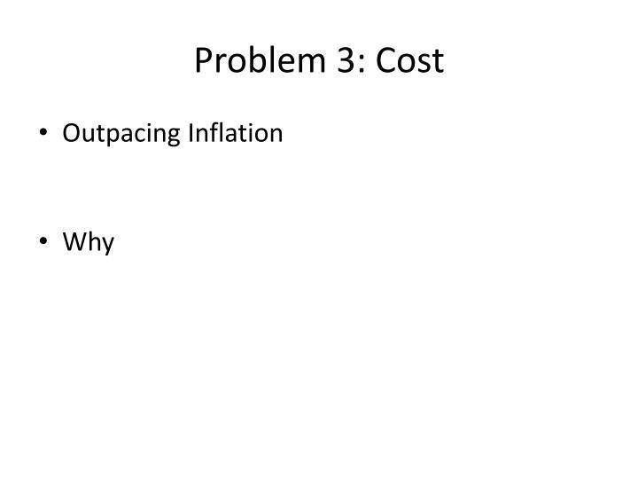 Problem 3: Cost