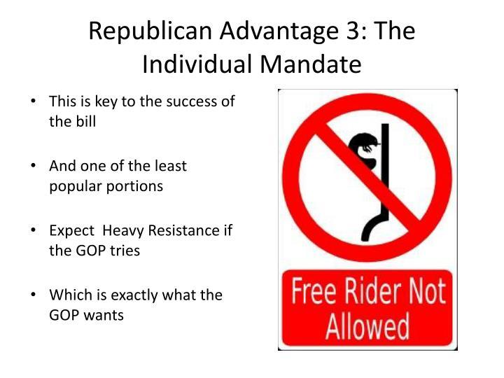 Republican Advantage 3: The Individual Mandate
