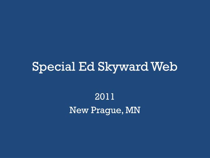 special ed skyward web