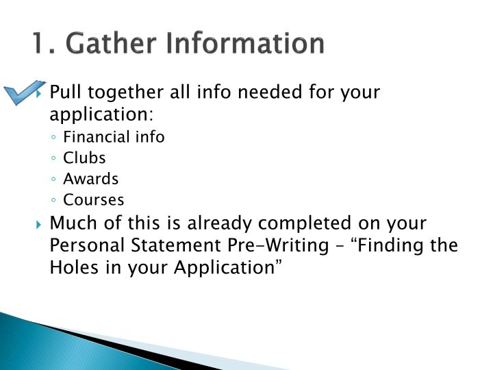 1. Gather Information
