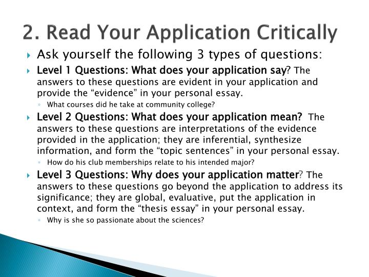 2. Read Your Application Critically