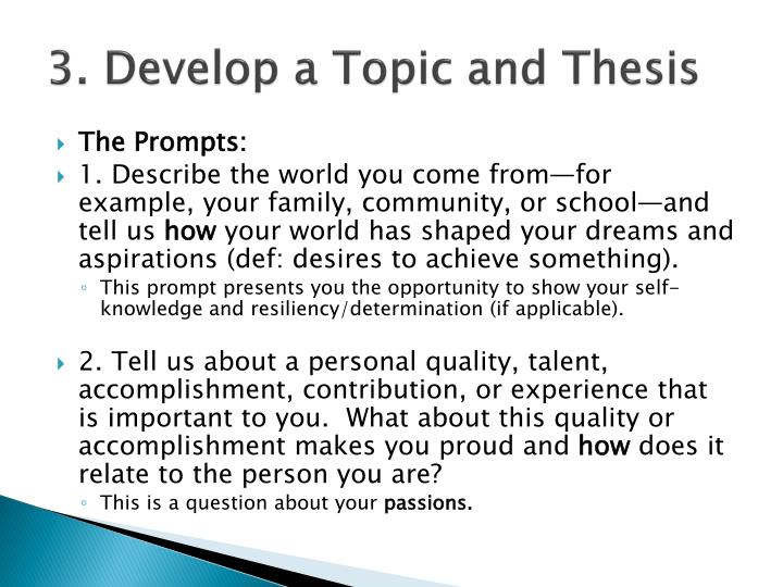 3. Develop a Topic and Thesis