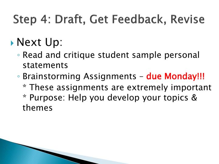 Step 4: Draft, Get Feedback, Revise