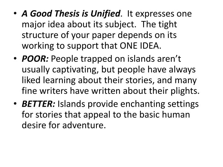 A Good Thesis is Unified