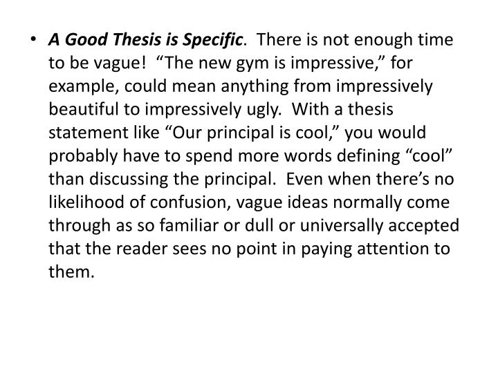 A Good Thesis is Specific
