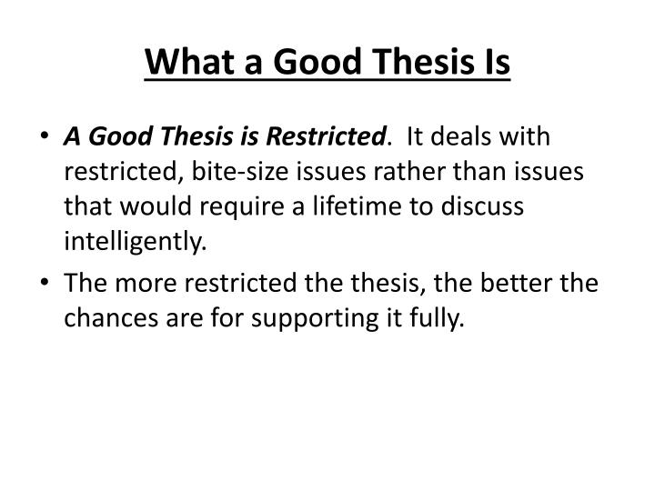 What a Good Thesis Is