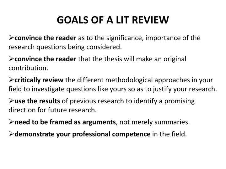 GOALS OF A LIT REVIEW
