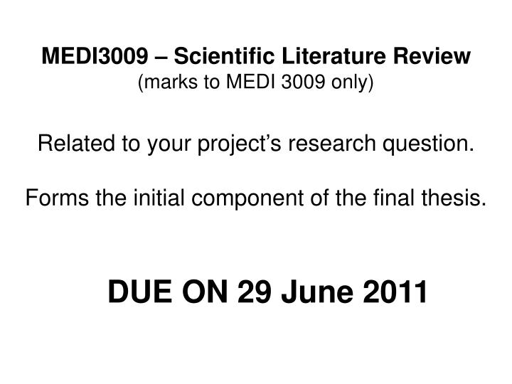 MEDI3009 – Scientific Literature Review