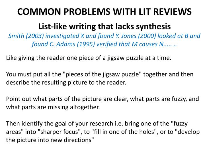 COMMON PROBLEMS WITH LIT REVIEWS