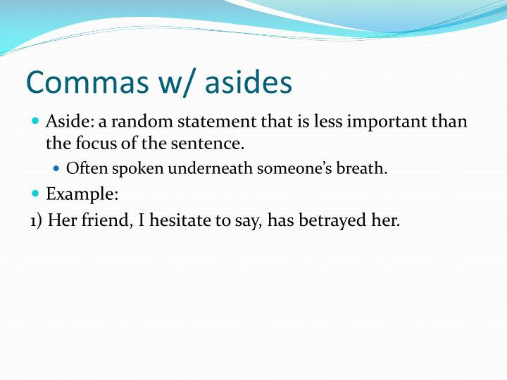 Commas w/ asides