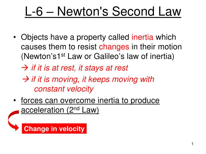 L 6 newton s second law