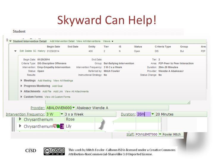 Skyward Can Help!