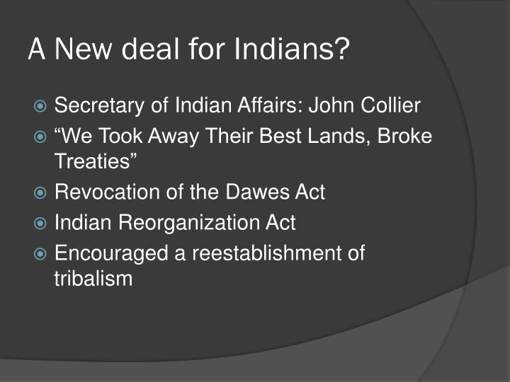 A New deal for Indians?