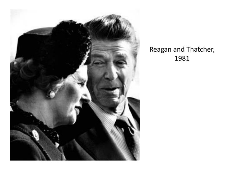 Reagan and Thatcher, 1981