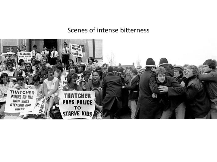 Scenes of intense bitterness