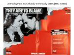 unemployment rises sharply in the early 1980s tuc poster