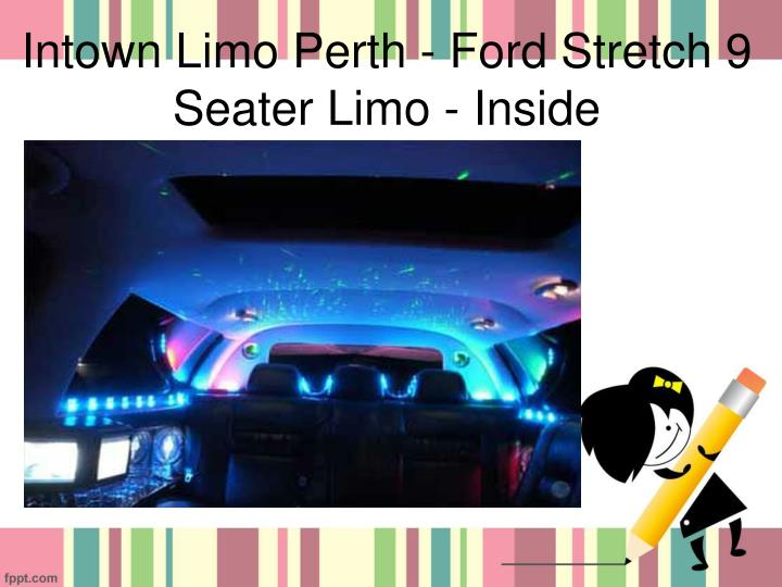 Intown Limo Perth - Ford Stretch 9 Seater Limo - Inside