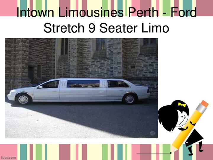 Intown Limousines Perth - Ford Stretch 9 Seater Limo
