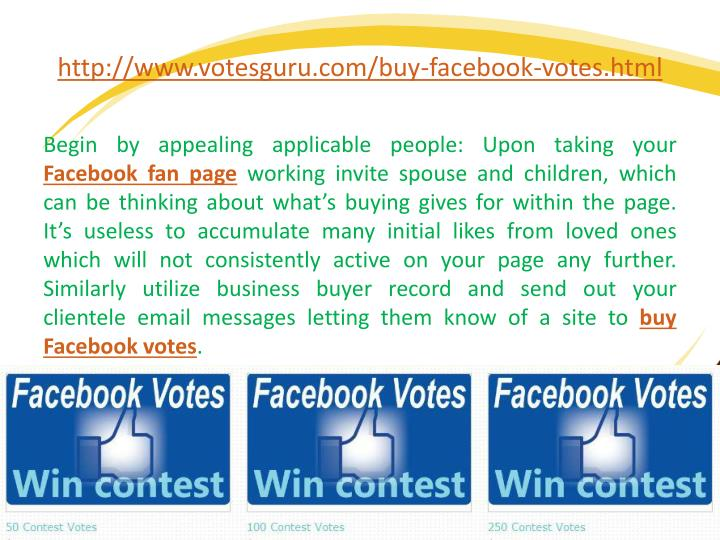 http://www.votesguru.com/buy-facebook-votes.html