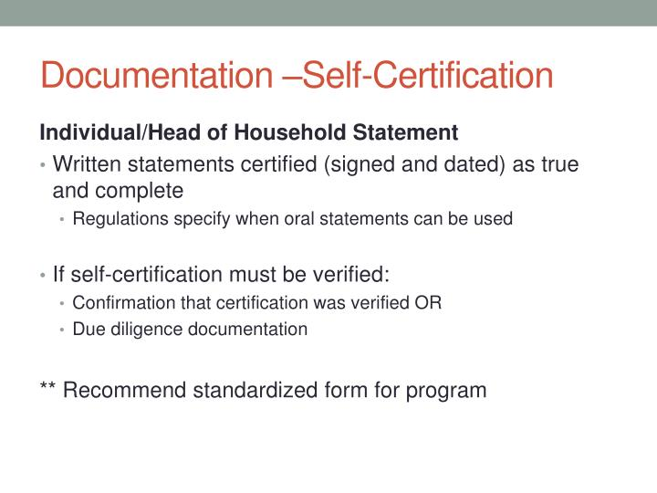 Documentation –Self-Certification