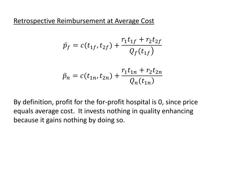 Retrospective Reimbursement at Average Cost