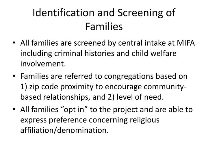 Identification and Screening of Families