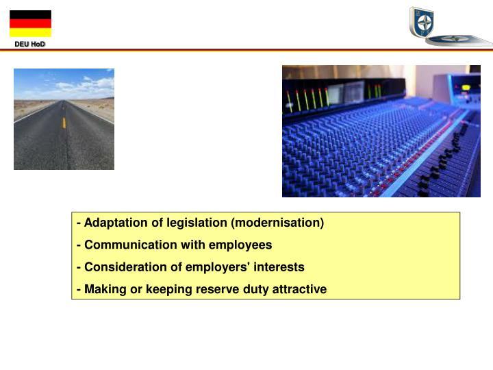 - Adaptation of legislation (modernisation)