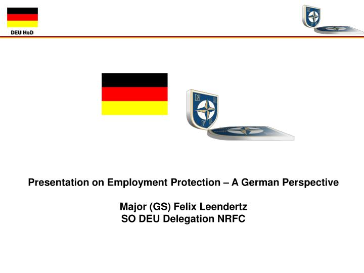 Presentation on Employment Protection – A German Perspective