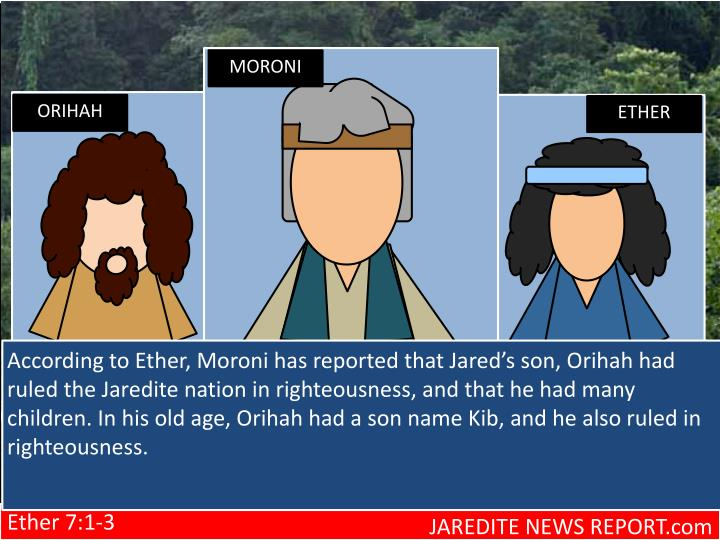According to Ether, Moroni has reported that Jared's son,