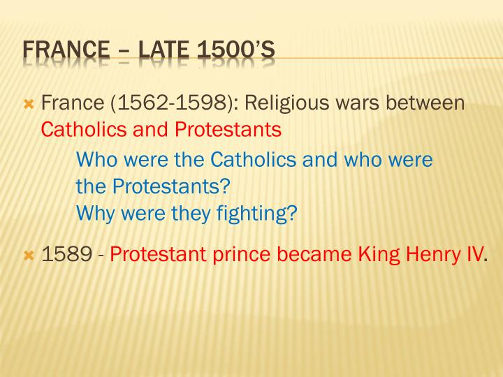 France (1562-1598): Religious wars between