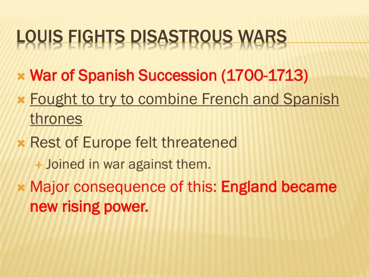 War of Spanish Succession (1700-1713)
