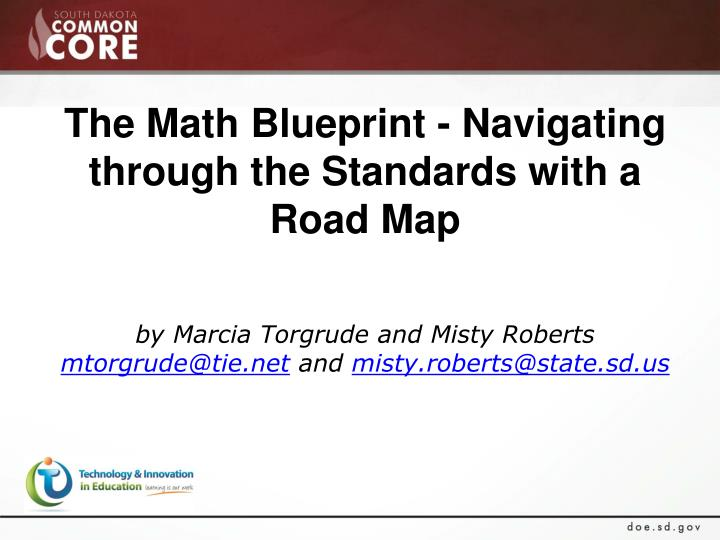 The Math Blueprint - Navigating through the Standards with a Road