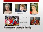 m embers of the royal family
