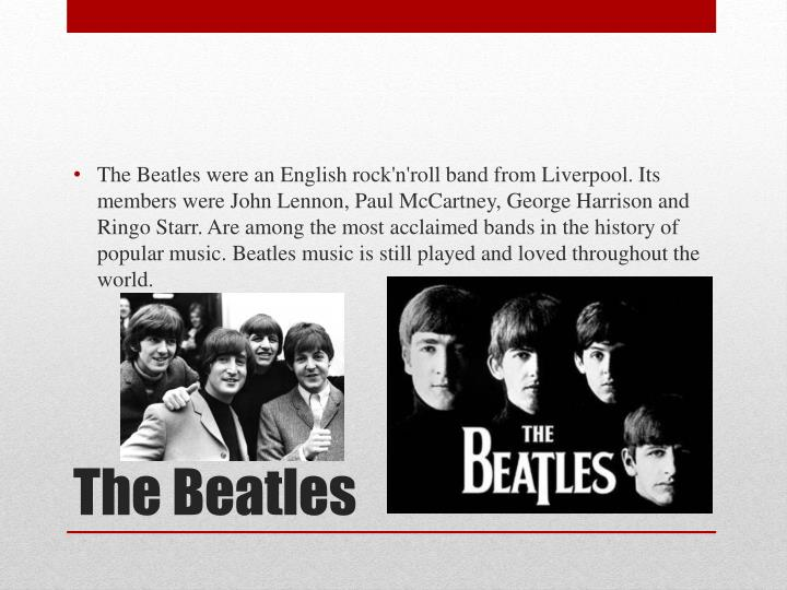 The Beatles were an English