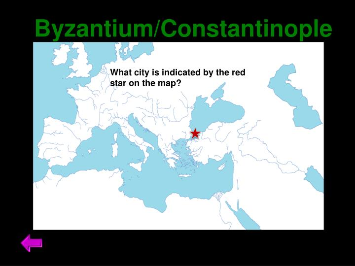Byzantium/Constantinople