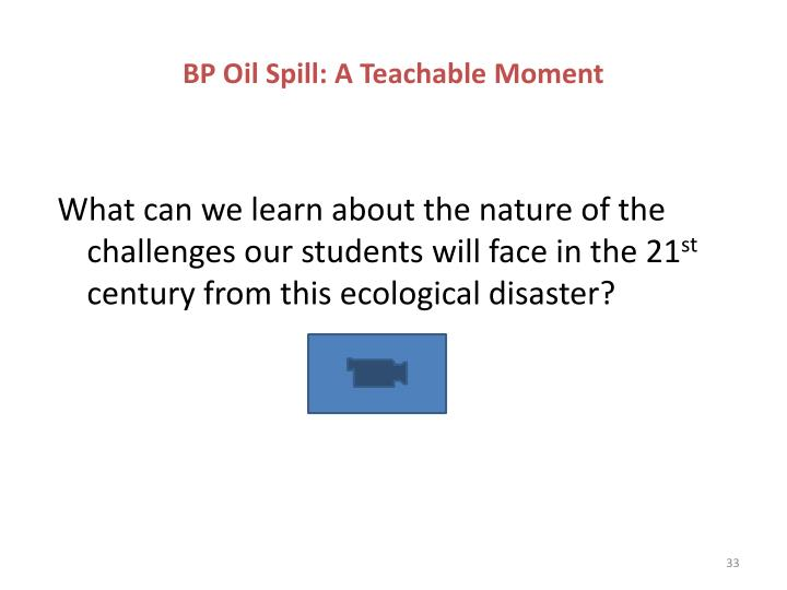 BP Oil Spill: A Teachable Moment