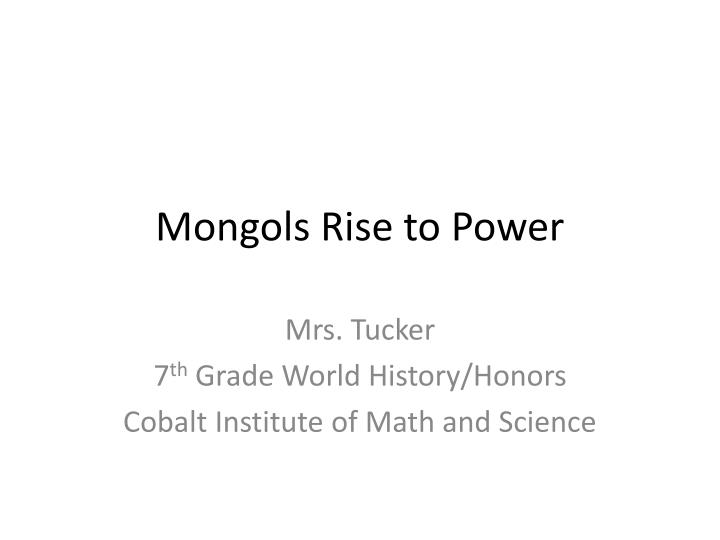 Mongols Rise to Power
