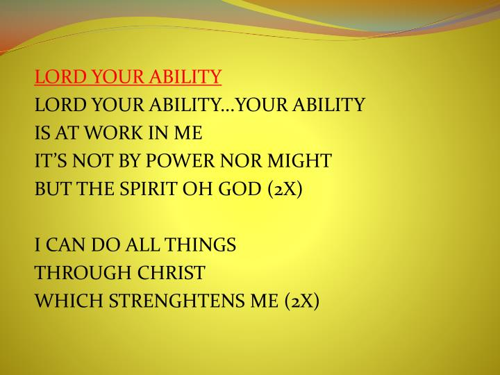 LORD YOUR ABILITY