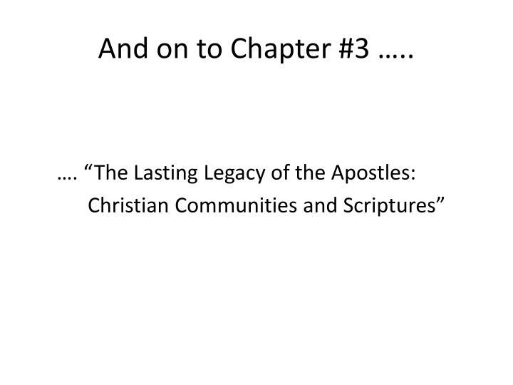 And on to Chapter #3 …..